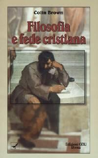 Filosofia e fede cristiana (Brossura)