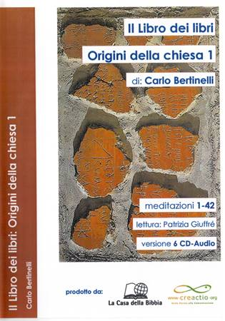 Il Libro dei libri: Origini della Chiesa 1