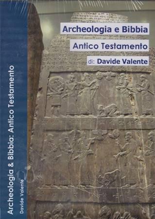 Archeologia e Bibbia - AnticoTestamento