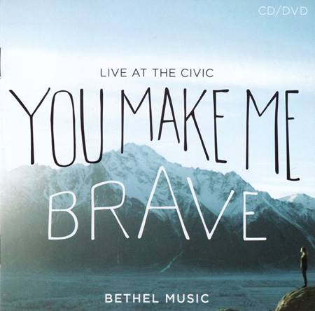 You make me brave [CD + DVD]