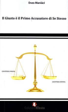 Il giusto è il primo accusatore di se stesso (Brossura)