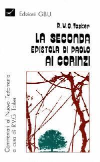 La seconda epistola di Paolo ai Corinzi (Brossura)