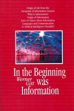 In the Beginning was Information (Brossura)