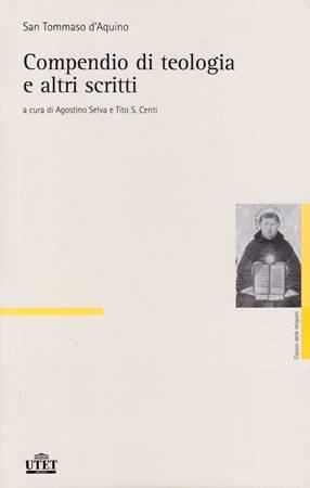 Compendio di teologia e altri scritti (Brossura)