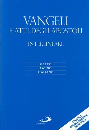 Vangeli e Atti degli Apostoli Interlineare (Copertina rigida)