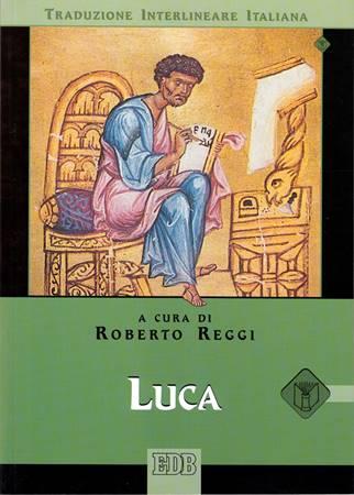 Luca (Traduzione Interlineare Greco-Italiano) (Brossura)