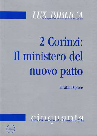 2 Corinzi - Il ministero del nuovo patto Lux Biblica - n° 50 (Brossura)
