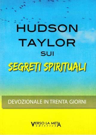Hudson Taylor sui segreti spirituali (Brossura)