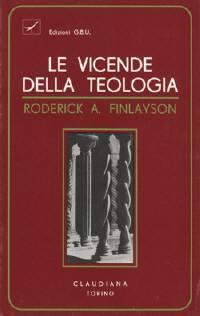 Le vicende della teologia (Brossura)