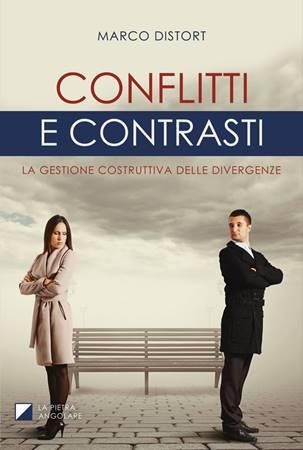 Conflitti e contrasti (Brossura)