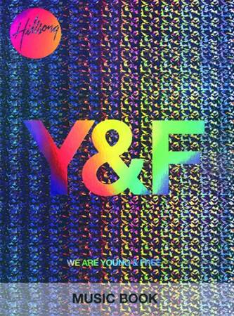 We are young and free Songbook
