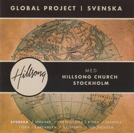 Hillsong Global Project Svedese (Svenska) [CD]