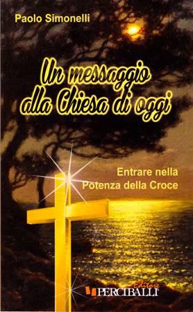 Un messaggio alla chiesa di oggi
