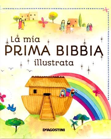 La mia prima bibbia illustrata (Copertina rigida)
