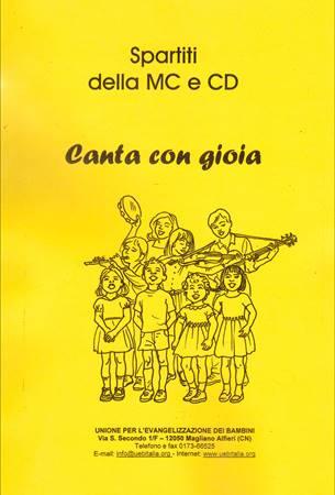 Canta con gioia - Spartiti della MC e CD