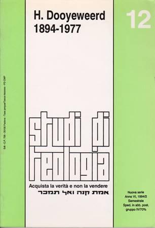 H. Dooyeweerd 1894 - 1977 (Studi di Teologia - n° 12) (Brossura)