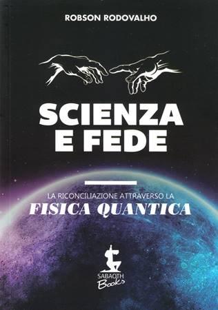 Scienza e fede (Brossura)
