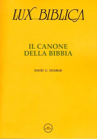 Il canone della Bibbia Lux Biblica - n° 3 (Brossura)