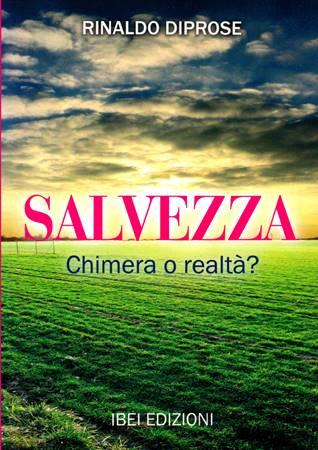 Salvezza Chimera o realtà?