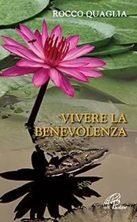 Vivere la benevolenza (Brossura)