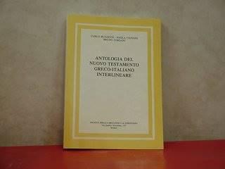 Antologia del Nuovo Testamento  Greco - Italiano interlineare (Brossura)