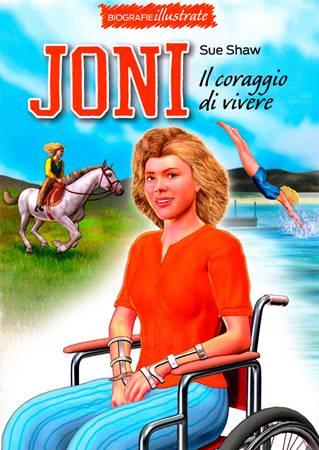 Joni: il coraggio di vivere (Brossura)