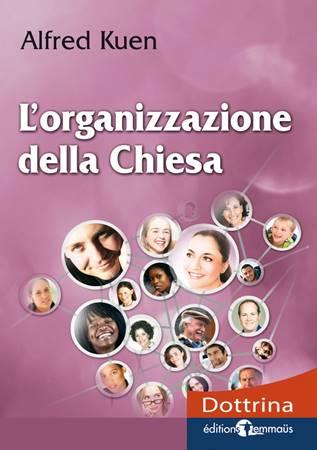 L'organizzazione della chiesa (Brossura)