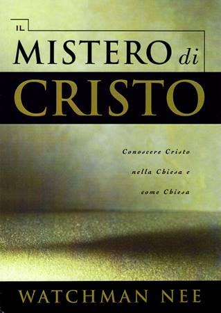 Il mistero di Cristo (Brossura)