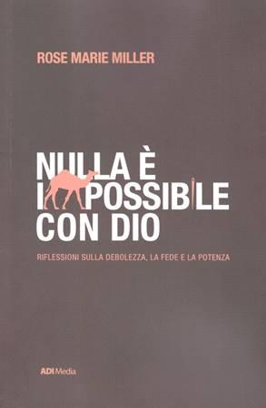 Nulla è impossibile con Dio (Brossura)