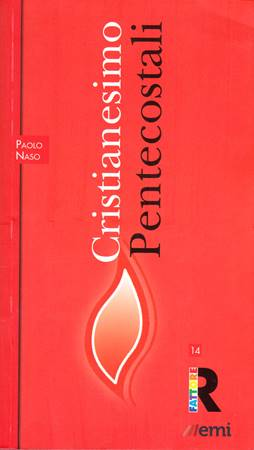 Cristianesimo: Pentecostali (Brossura)