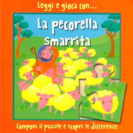 Leggi e gioca con… La pecorella smarrita (Cartonato)