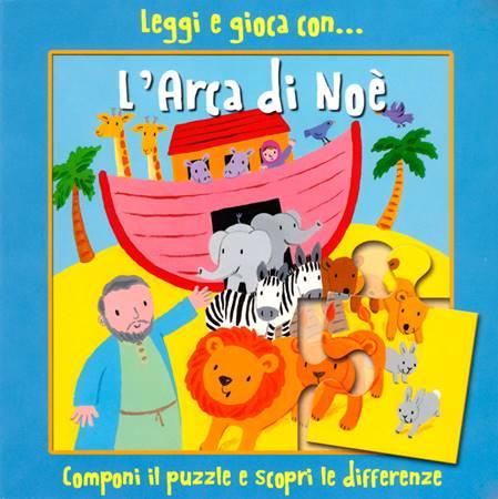 Leggi e gioca con… L'arca di Noè (Cartonato)