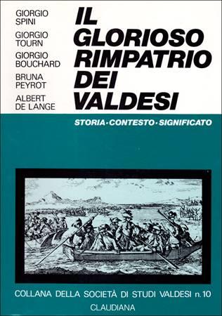 Il glorioso rimpatrio dei Valdesi (Brossura)