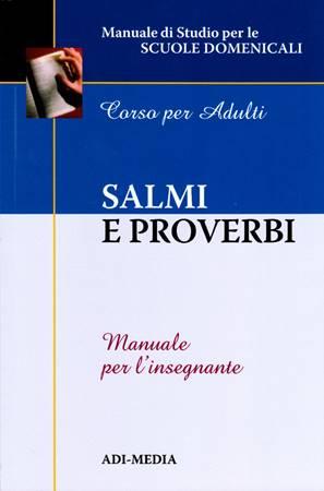 Salmi e Proverbi - Manuale per l'insegnante (Brossura)