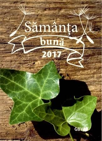Calendario libro Buon Seme in Rumeno 2017 - Sămânţa Bună 2016