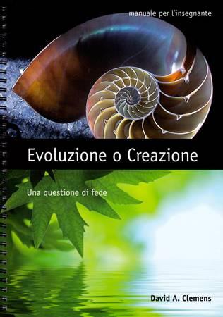 Evoluzione o creazione: una questione di fede