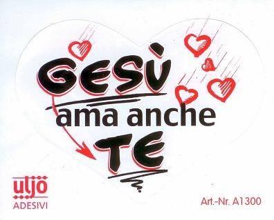 """Adesivo """"Gesù ama anche te"""" (A1300)"""