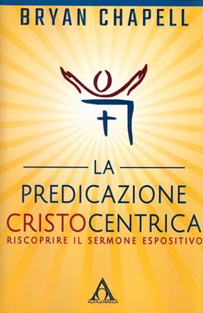 La predicazione cristocentrica (Brossura)