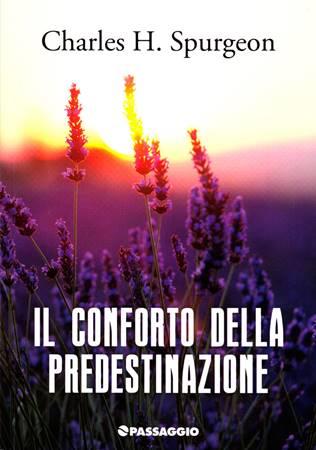 Il conforto della predestinazione (Brossura)