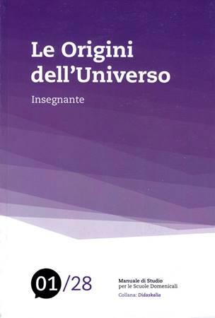 Le origini dell'universo - Manuale Insegnante 01/28 (Brossura)