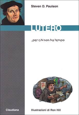 Lutero... per chi non ha tempo (Brossura)