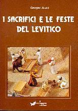I sacrifici e le feste del Levitico (Brossura)
