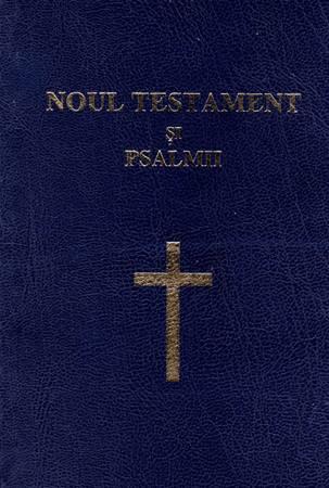 Nuovo Testamento e Salmi in lingua Rumena (Brossura)