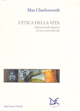 L'etica della vita (Brossura)