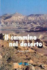 Il cammino nel deserto (Brossura)