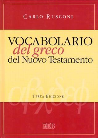 Vocabolario del Greco del Nuovo Testamento (Copertina rigida)