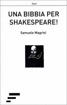 Una Bibbia per Shakespeare! (Brossura)