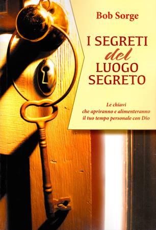 I segreti del luogo segreto (Brossura)