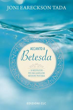 Accanto a Betesda (Copertina Rigida Imbottita)