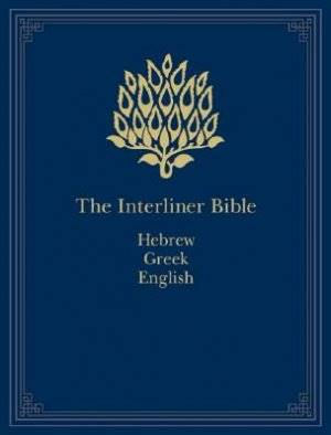 The Interlinear Bible: Hebrew - Greek - English (Copertina rigida)